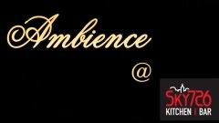 Ambience @ SKY726
